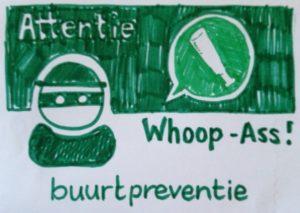 Attentie Whoop-ass buurtpreventie